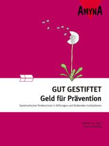 Buch Gut Gestiftet - Geld für Prävention